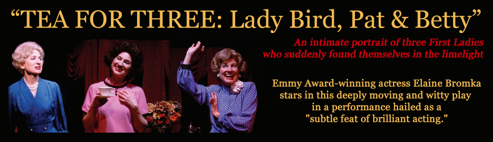 huge discount 5a188 04c7a TEA FOR THREE: Lady Bird, Pat & Betty""